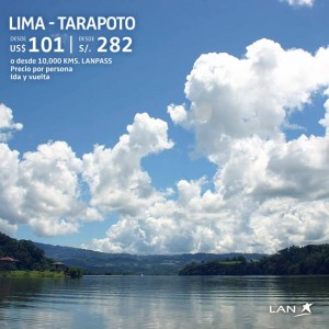 Lan Peru Lima – Tarapoto ida y vuelta a S/.282.00 soles