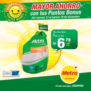 Metro Pavo entero 6/.79 soles el kilo +45 puntos bonus