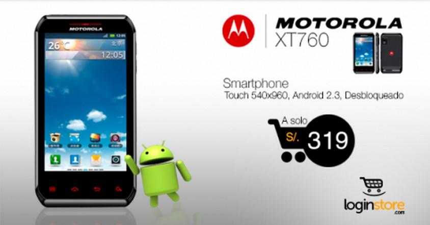 Loginstore – Motorola XT760 a sólo S/.319