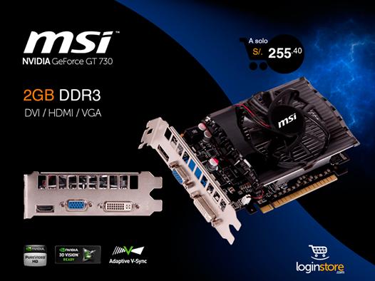 Tarjeta de Vídeo MSI NVIDIA GeForce GT 730 de 2GB DDR3 a sólo S/.255.40