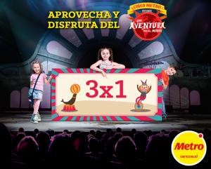 3×1 en el Circo de Metro