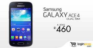 Samsung Galaxy Ace 4 a sólo S/. 460.00